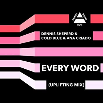 Every Word (Uplifting Mix)