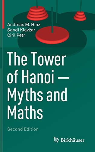 Download The Tower of Hanoi – Myths and Maths 3319737783