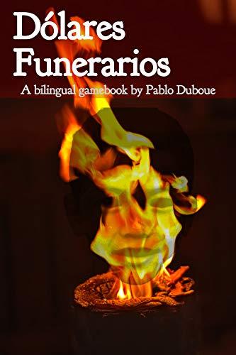 Dólares Funerarios: Joss Dollars (Spanish Edition)