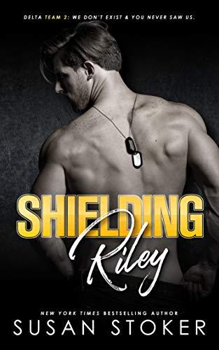 Shielding Riley (Delta Team Two Book 5)