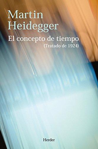 El concepto de tiempo: (Tratado de 1924) (Spanish Edition)