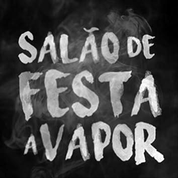 Salão de Festa a Vapor (Ao Vivo) [feat. Camerata Florianopolis]