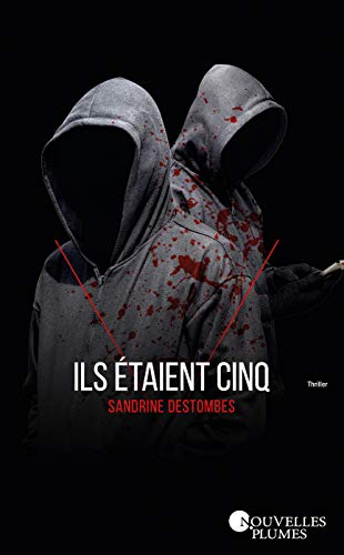 Eran Cinco de Sandrine Destombes