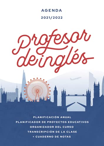 Agenda 2021/2022 profesor de inglés: Práctico cuaderno y organizador para profesores
