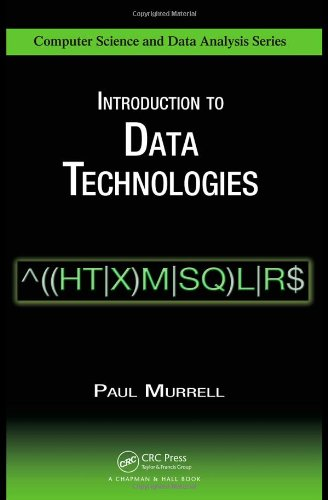 Introduction to Data Technologies (Chapman & Hall/CRC Computer Science & Data Analysis)