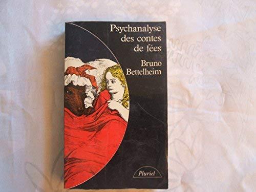 Psychanalyse des contes de f??es [French] 2010094964 Book Cover