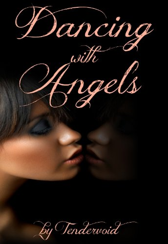 Dancing with Angels (English Edition)