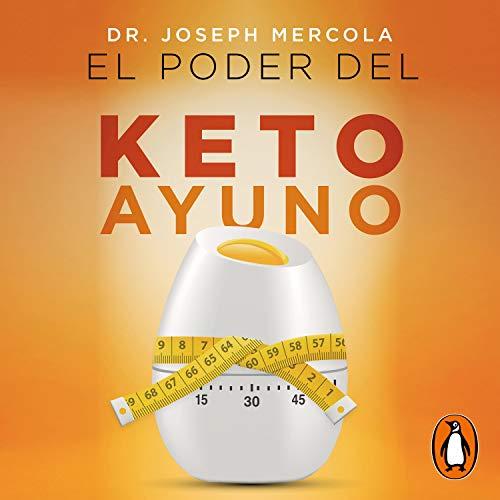 El poder del Keto ayuno [The Power of Keto Fasting] cover art