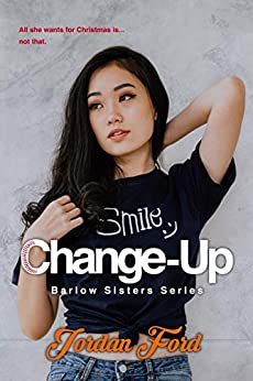 Change-Up (Barlow Sisters Book 4) by [Jordan Ford]