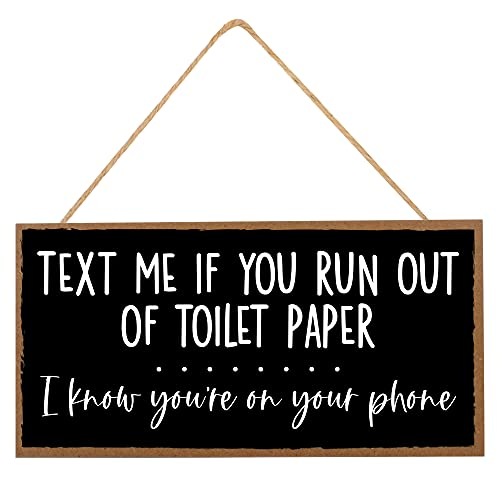 Funny Bathroom Decor Sign - Text Me If You Run Out of Toilet Paper - Guest Bath Hanging Wall Art, Decorative Signs for Home, Kitchen, Door - Cute Farmhouse Sayings For Half Bathroom - 10'x5'