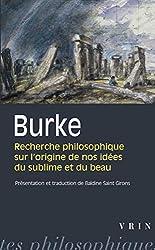 Recherche philosophique sur l'origine de nos idées du sublime et du beau d'Edmund Burke