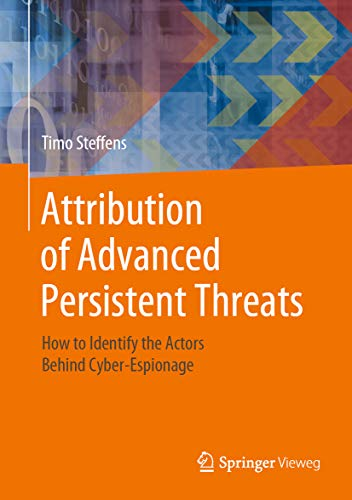 Book's Cover of Attribution of Advanced Persistent Threats: How to Identify the Actors Behind Cyber-Espionage (English Edition) Versión Kindle
