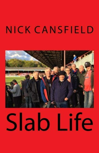 Slab Life: A rambling meander through the highs and lows of the  2017-2018 football season through the eyes of a Aldershot Town fan and his friends