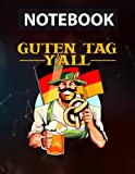 Oktoberfest German Flag Guten Tag Y'all Prost Bavarian Fest College Ruled - 8.5 x 11 inches - 130 Pages