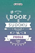 The Best Ever Book of Sudoku Puzzles for Fools