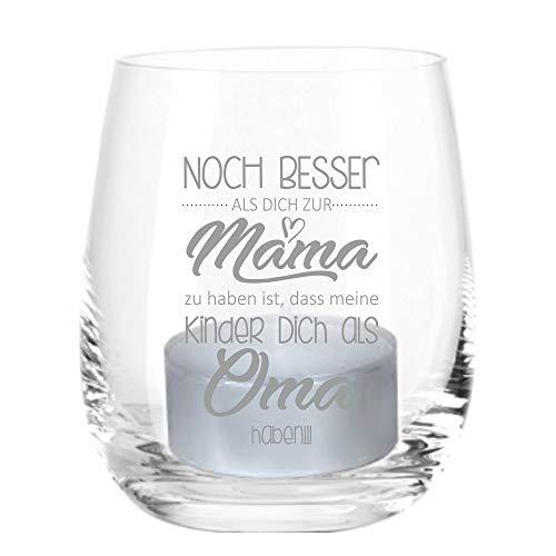 4you Design Leonardo Windlicht Glas mit Gravur Noch Besser als Dich zur Mama zu haben ist, DASS Meine Kinder Dich als Oma Mama, Windlicht inkl. Kerze (8x7,5cm)