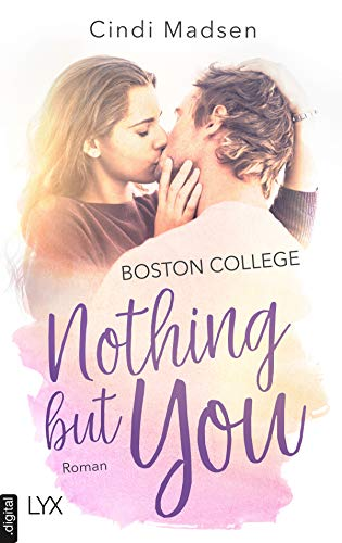 Boston College - Nothing but You (Taking Shots 1)