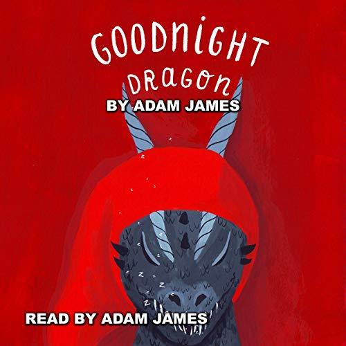 Goodnight Dragon audiobook cover art