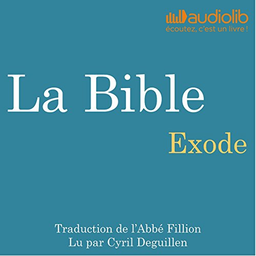La Bible : Exode audiobook cover art