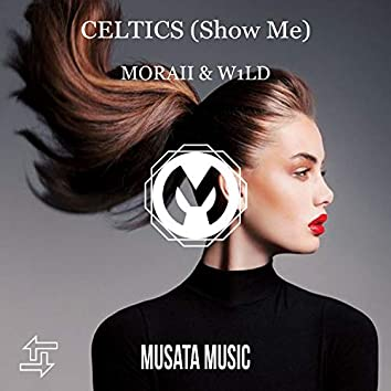 Celtics (Show Me)