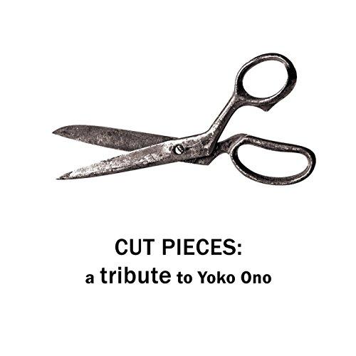 Cut Pieces: Tribute To Yoko Ono