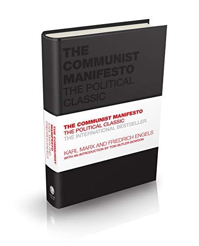 The Communist Manifesto: The Political Classic