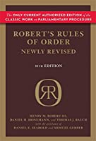 Robert's Rules of Order (Newly Revised, 11th edition) (Robert's Rules of Order (Hardcover))