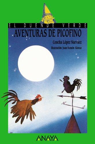 Aventuras de Picofino (LITERATURA INFANTIL (6-11 años) - El Duende Verde)