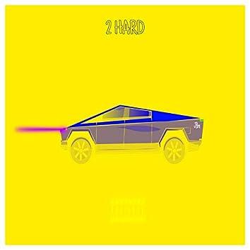 2 Hard (feat. Aj Henny)