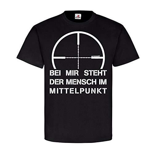 Bei Mir Steht der Mensch im Mittelpunkt Sniper Bundeswehr Fun Humor Scharfschütze Zielfernrohr Spruch T Shirt #21467, Größe:M, Farbe:Schwarz