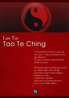 Tao Te Ching: O Livro do Caminho e da Virtude por [Lao Tse, Rafael Arrais]