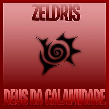 Zeldris - Deus da Calamidade