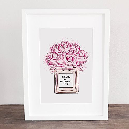 Bild, Poster, Kunstdruck, Deko, Parfum, Rosen, Spruch, Geschenkidee, Spruch, Lebensweisheiten, Quotes, Life handgezeichnet