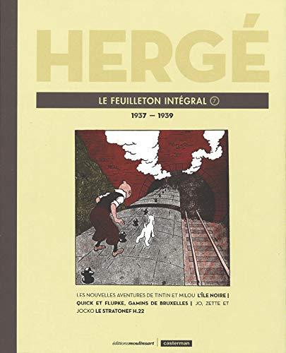 Hergé, le feuilleton intégral : Volume 7, 1937-1939