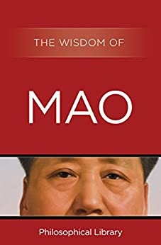 The Wisdom of Mao by [Mao Tse-Tung, Philosophical Library]