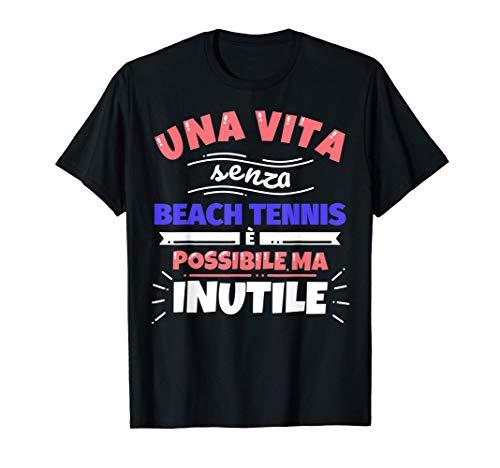 Beach tennis regalo divertente sport Maglietta