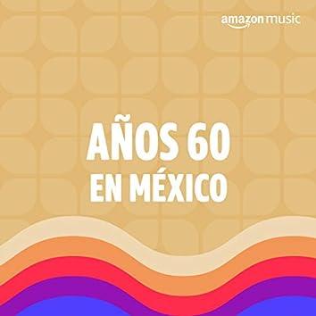 Años 60 en México