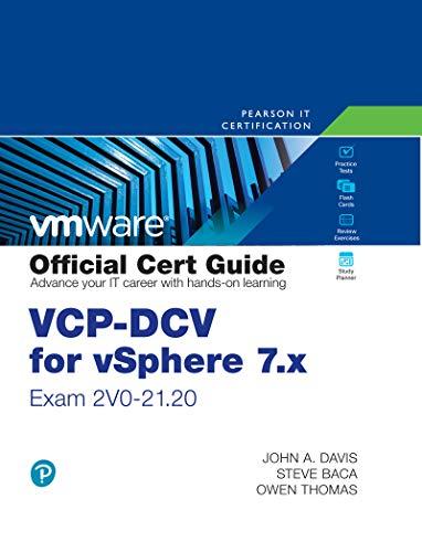 VCP-DCV for vSphere 7.x (Exam 2V0-21.20) Official Cert Guide (VMware Press Certification)