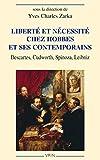 Liberté et nécessité chez Hobbes et ses contemporains - Descartes, Cudworth, Spinoza, Leibniz