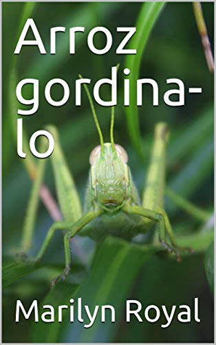 Arroz gordina-lo (Basque Edition)