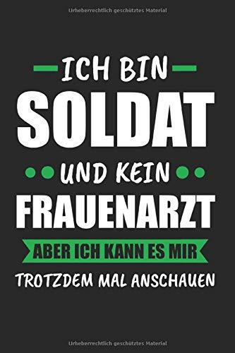 Ich Bin Soldat: Soldat & Bundeswehr Notizbuch 6'x9' Liniert Geschenk für Soldaten & Militär