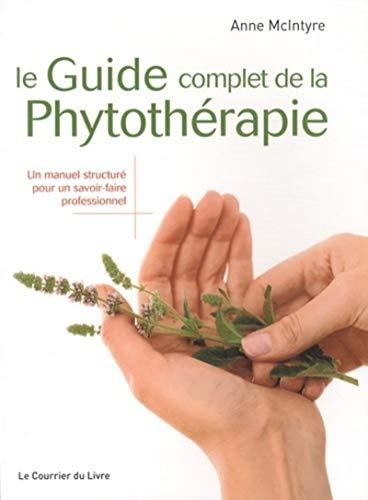 Le guide complet de la phytothérapie