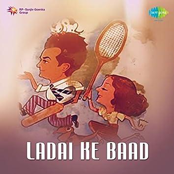 Ladai Ke Baad (Original Motion Picture Soundtrack)