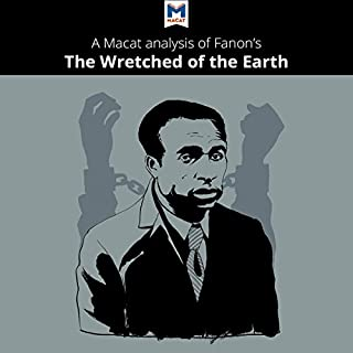 A Macat Analysis of Frantz Fanon's The Wretched of the Earth audiobook cover art