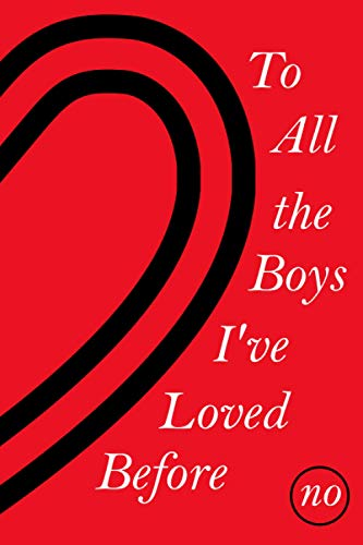 To All the Boys I've Loved Before: Notebook Journal For Girls - Gift For Friends - Gift For Christmas - Gift For Birthday - Gift For Thanksgiving - ... Your Notes And More - 6x9 in 110 Lined Pages