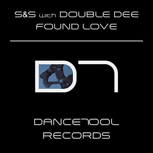 S&S & Double Dee