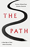 The Path: A New Way to Think About Everything