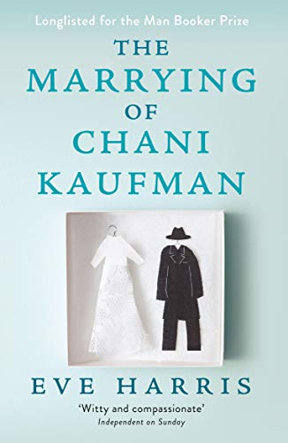 The Marrying of Chani Kaufman (English Edition)