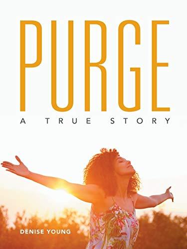 Purge: A True Story
