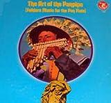 Georges Schmitt / Albert Levy / Roland Dyens / Jean-Luc Ceddaha / The Art Of The Panpipe / Folklore Music For The Pan Flute / LP [Vinyl] Georges Schmitt; Albert Levy; Roland Dyens and Jean-Luc Ceddaha